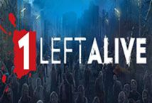 1 Left Alive ™ Game Info