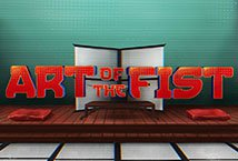 Art of the Fist ™ Game Info