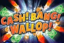 Cash Bang Wallop ™ Game Info