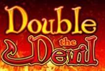 Double the Devil ™ Game Info