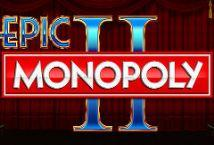 Epic Monopoly II ™ Game Info