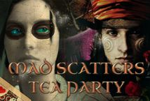 Mad Scatters Tea Party ™ Game Info