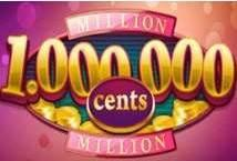 Million Cents ™ Game Info