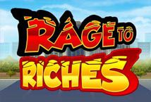 Rage to Riches ™ Game Info