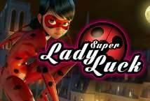Super Lady Luck ™ Game Info