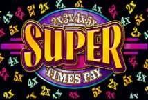 Super Times Pay ™ Game Info
