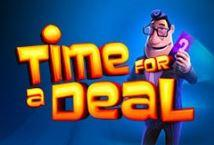 Time for a Deal ™ Game Info